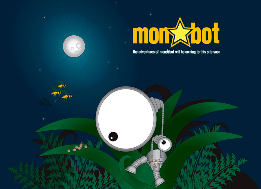 the adventures of monstarbot will be coming to this site soon